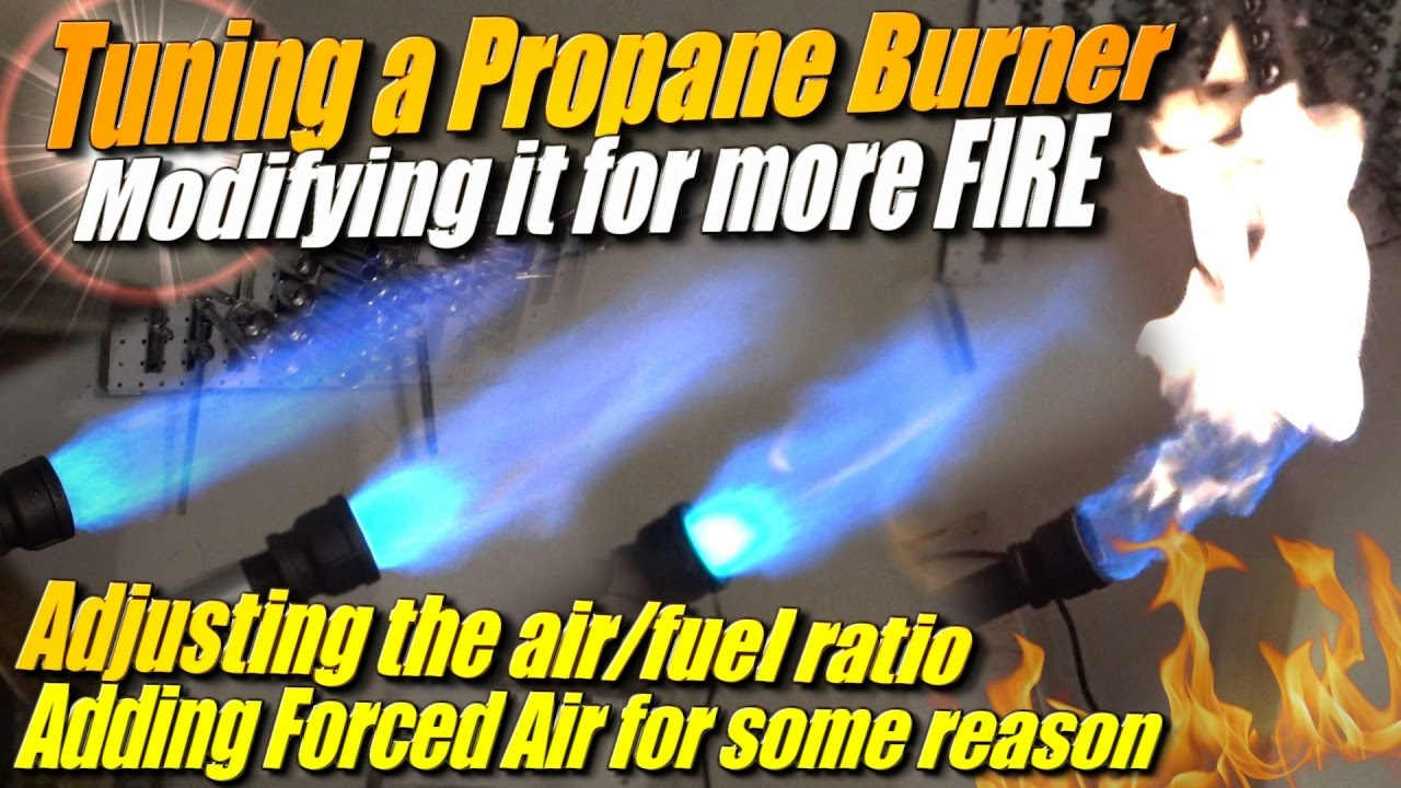 Tuning A Propane Burner And Making It A Forced Air Propane
