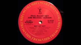 "Say Say Say (12"" Version) - Paul McCartney and Michael Jackson"