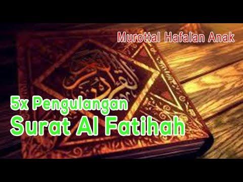 5x-surat-al-fatihah---murottal-hafalan-anak