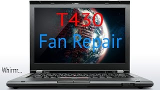Lenovo ThinkPad T430 Fan Replacement