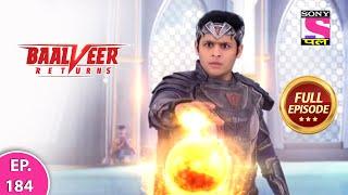Baalveer Returns   Full Episode   Episode 184   28th March, 2021