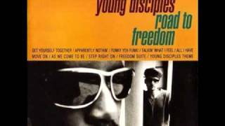Young Disciples - Freedom Suite (part ii) Wanting & (part iii) To Be Free