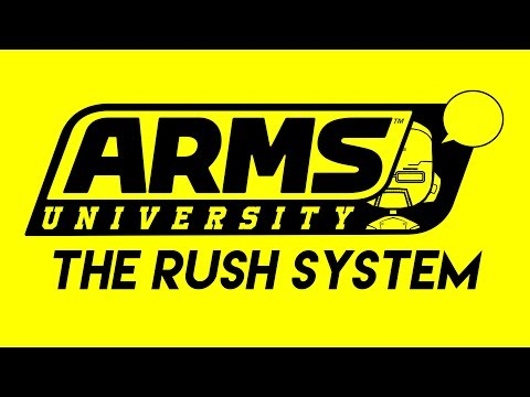 [ARMS University] The Rush System