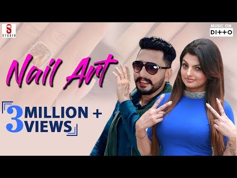 Nail Art | Full Video Song | Deep Dhillon & Jasmine Jassi | New Punjabi Song 2018