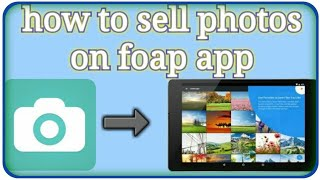 how to sell photos on foap app[ हिन्दी मे]