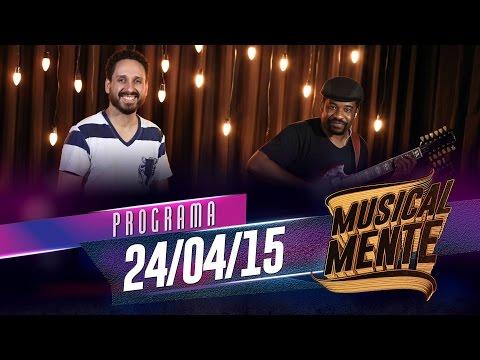 MUSICALMENTE - LEONARDO GONÇALVES - 24/04/2015