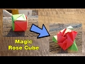 Magic Rose Cube - DIY Valentine Day Gift | Origami Flower | Paper Crafts