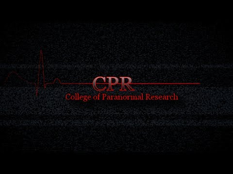 College of Paranormal Research episode 1