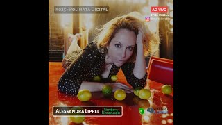 #025 Podcast Virando a Chave   Alessandra Lippel | Polímata Digital