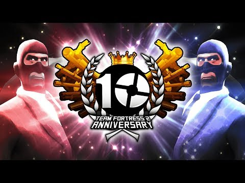 【Collaboration】Team Fortress 2 - 10th Anniversary (Valve Time)