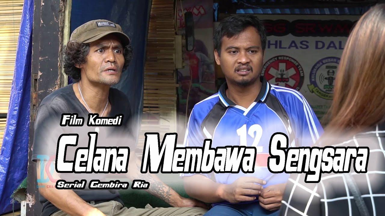Film Komedi - Celana Membawa Sengsara - Eps 36 Serial Gembira Ria
