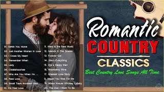 Populer Country Love Songs 2020 ❤ Romantic Country Music Ever ❤ Country Love Song Collection
