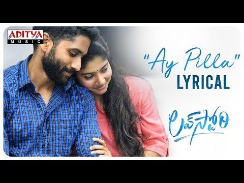 #AyPilla Lyrical | Love Story Songs | Naga Chaitanya,Sai Pallavi | Sekhar Kammula | Pawan Ch