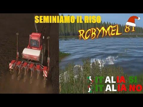 Farming Simulator 17- ITALIA SI ITALIA NO - 03 - Seminiamo il Riso