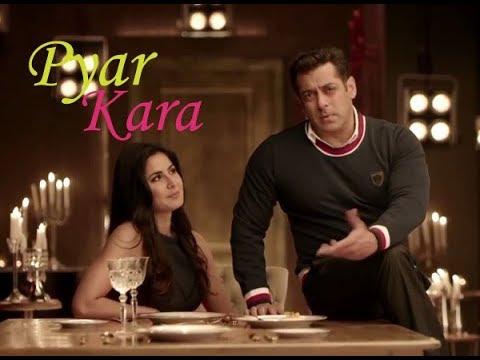 Pyar Kara Full Video Song --Tiger Zinda Hai -- Salman Khan -- Katrina Kaif -- Mix by Broken IShq