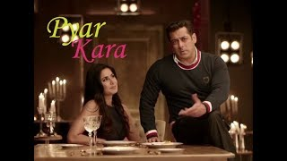 Pyar Kara Full Video Song --Tiger Zinda Hai -- Salman Khan -- Katrina Kaif -- Mix by Broken IShq
