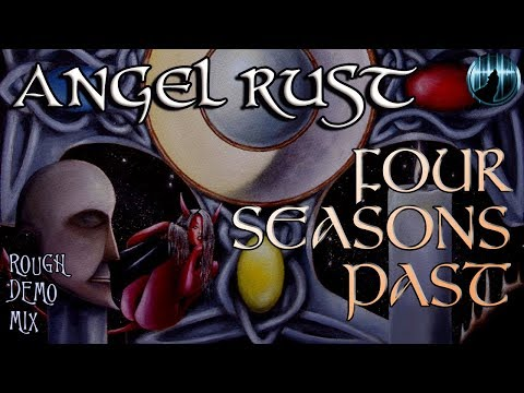 Angel Rust | Four Seasons Past | Rough Demo Mix