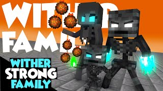 Monster School : WITHER STRONG FAMILY CHALLENGE - Minecraft Animation