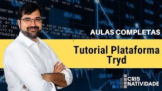 Tutorial Da Plataforma Tryd Pro TRYD5PRO TRYDPRO   Cris Natividade