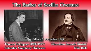 Rossini: The Barber of Seville Overture, Schippers & ColumbiaSO (1960) ロッシーニ セビリアの理髪師序曲 シッパーズ