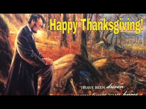 Abraham Lincoln's Thanksgiving Proclamation | Thanksgiving 2020