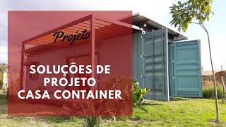 Soluções de Projeto para Casa Container