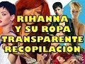 Download RIHANNA vestido TRANSPARENTE