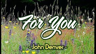 For You - John Denver (KARAOKE)