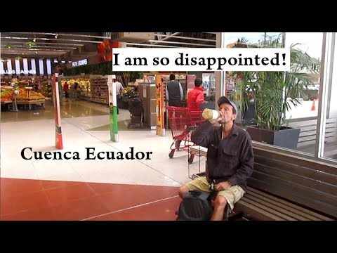 I Am So Disappointed - Update GMOs Cuenca Ecuador 2018 VLOG