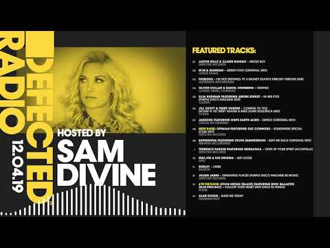 Defected Radio Show presented by Sam Divine - 12.04.19