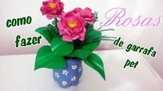 Como fazer rosas de garrafa pet