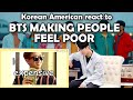 BTS MAKING PEOPLE FEEL POOR (방탄소년단)(KOREAN AMERICAN REACTION)