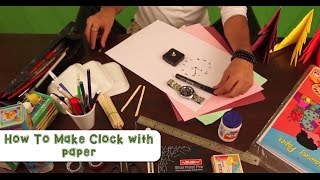 How To Make Clock With Paper