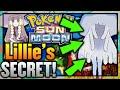 LILLIE'S HIDDEN SECRET REVEALED!! - Pokemon Sun and Moon NEW STORY INFORMATION!