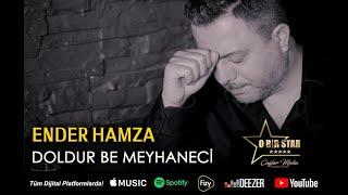 Ender Hamza - Doldur Be Meyhaneci (Video)