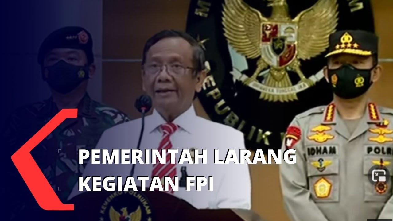 Download Pemerintah Larang dan Hentikan Seluruh Kegiatan FPI