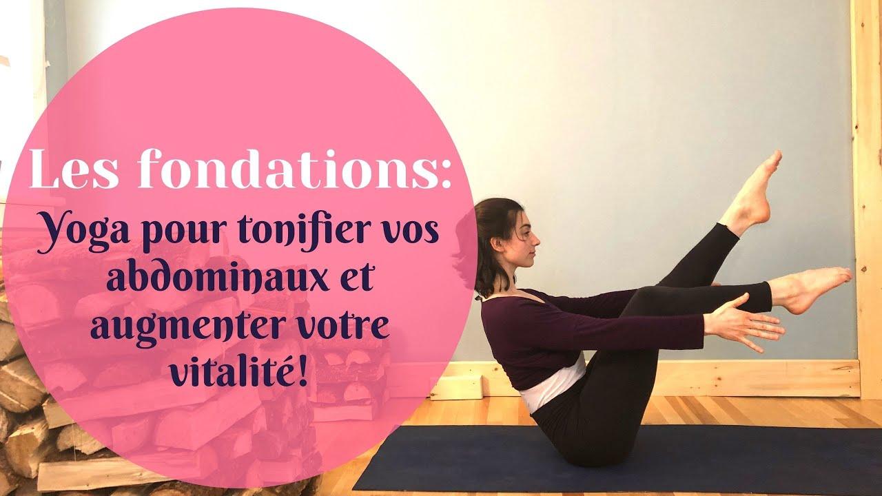 Yoga débutant pour tonifier vos abdominaux et augmenter votre vitalité!