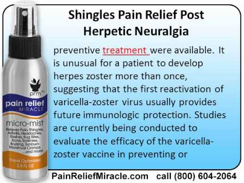 Shingles Pain Relief Post Herpetic Neuralgia Youtube