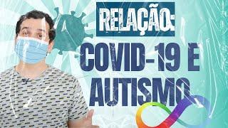 Autismo e Coronavírus - AUTISMO - Thiago Lopes - EP#95