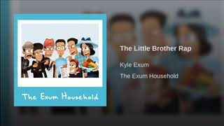 The Little Brother Rap - 1 hour (Kyle Exum)