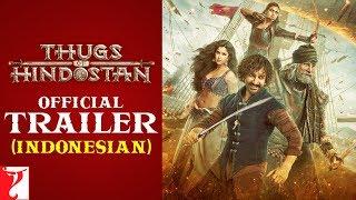 Indonesian: Thugs Of Hindostan Trailer   Amitabh Bachchan   Aamir Khan   Katrina Kaif   Fatima