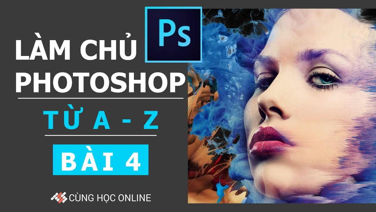 Photoshop CC 2015: Làm việc với Layer trong Photoshop – Bài 4