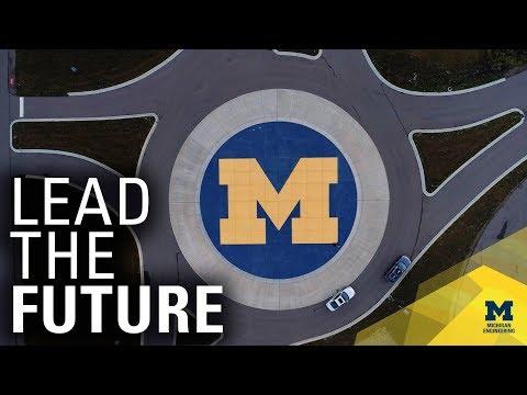 Michigan Engineering: Pursue Bold Ideas
