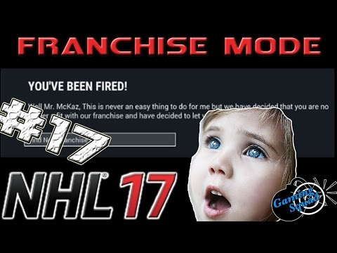 CAN'T BELIEVE WE GOT FIRED?! + BIG TRADES - NHL 17 - Franchise Mode - Montreal Canadiens - Ep17