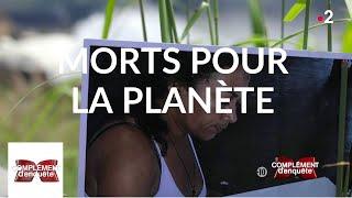 Complément d'enquête. Morts pour la planète - 16 mai 2019 (France 2)