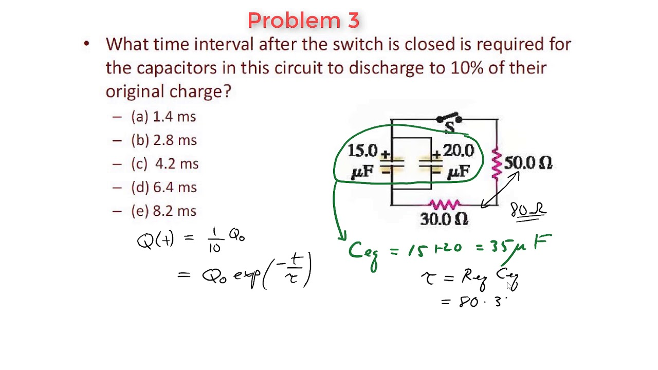 Rc Circuits Problem 3 Discharging A Capacitor Youtube Charging