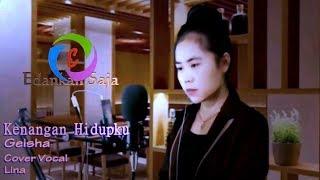 Geisha - Kenangan Hidupku (Lirik) | Cover Lina