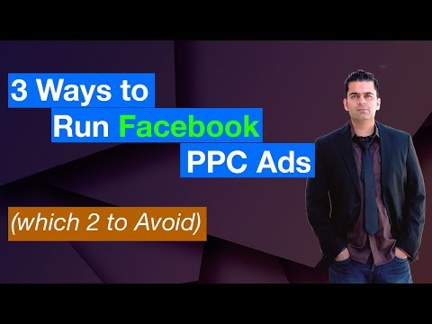 3 Ways to Run Facebook Pay Per Click Ads (which 2 You should AVOID)