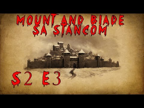 Mount and Blade Warband S2E3 Kingdom of Serbia