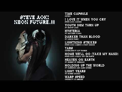 Hysteria (ft. Matthew Koma) - Steve Aoki - Neon Future 2